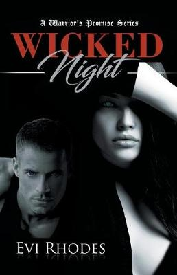 Wicked Night: A Warrior's Promise Series - Warrior's Promise 1 (Paperback)