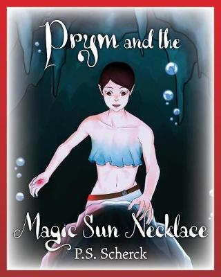 Prym and the Magic Sun Necklace (Paperback)