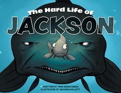 The Hard Life of Jackson (Paperback)
