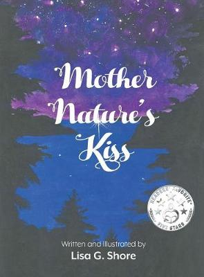 Mother Nature's Kiss (Hardback)