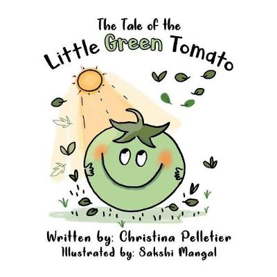 The Tale of the Little Green Tomato (Paperback)