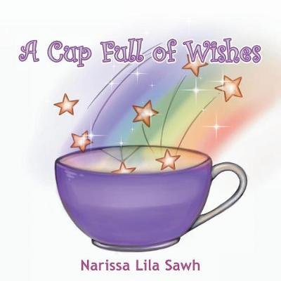 A Cup Full of Wishes (Paperback)