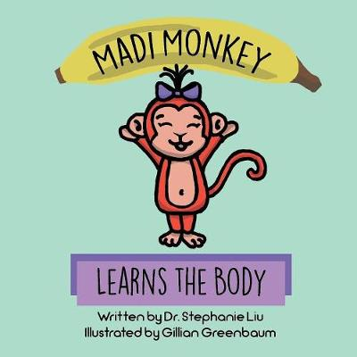 Madi Monkey Learns the Body (Paperback)