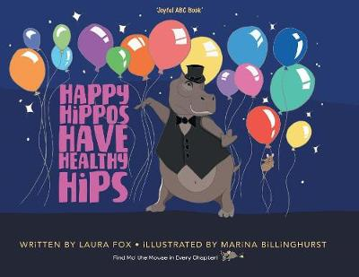 Happy Hippos Have Healthy Hips (Paperback)
