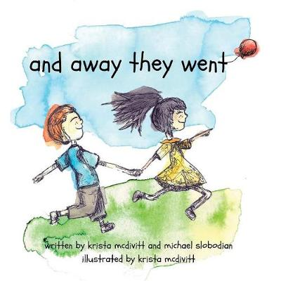 and away they went: a saskatchewan adventure (Paperback)