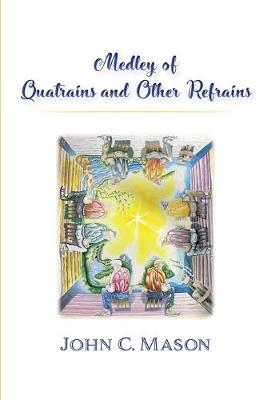 Medley of Quatrains and Other Refrains (Paperback)