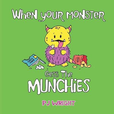 When Your Monster Gets the Munchies (Paperback)