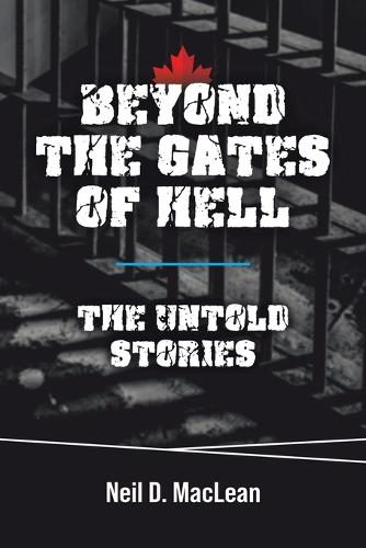 Beyond the Gates of Hell: The Untold Stories (Paperback)
