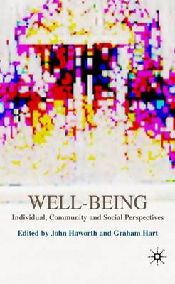 Well-Being: Individual, Community and Social Perspectives (Hardback)
