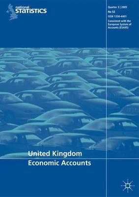 United Kingdom Economic Accounts No 52, 3rd Quarter 2005 (Paperback)
