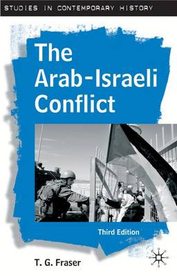 The Arab-Israeli Conflict - Studies in Contemporary History (Hardback)