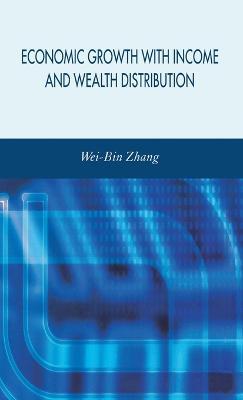 Economic Growth with Income and Wealth Distribution (Hardback)