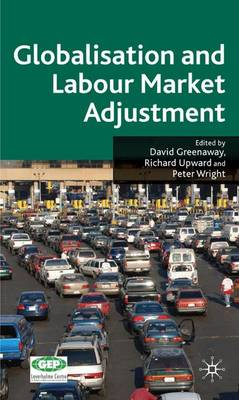 Globalisation and Labour Market Adjustment (Hardback)