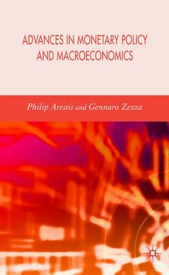 Advances in Monetary Policy and Macroeconomics (Hardback)