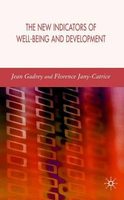 The New Indicators of Well-Being and Development (Hardback)