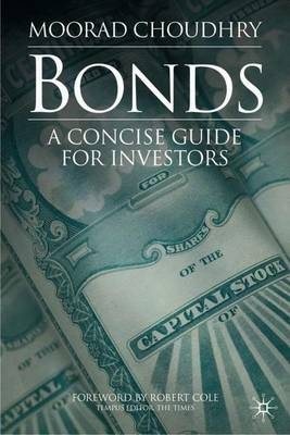 Bonds: A Concise Guide for Investors (Hardback)