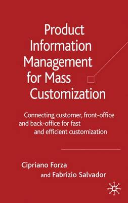 Product Information Management for Mass Customization: Connecting Customer, Front-office and Back-office for Fast and Efficient Customization (Hardback)