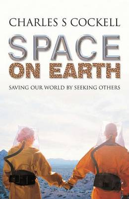Space on Earth: Saving Our World By Seeking Others - Macmillan Science (Hardback)