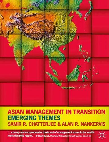 Asian Management in Transition: Emerging Themes (Paperback)