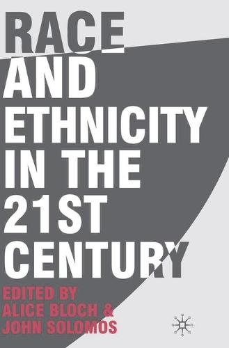 Race and Ethnicity in the 21st Century (Hardback)