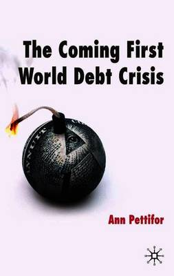 The Coming First World Debt Crisis (Paperback)
