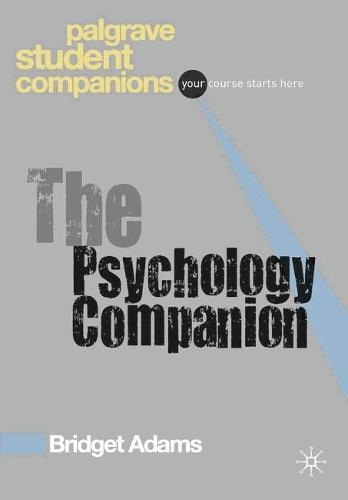 The Psychology Companion - Palgrave Student Companions Series (Paperback)