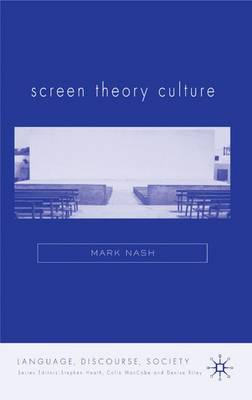 Screen Theory Culture - Language, Discourse, Society (Hardback)