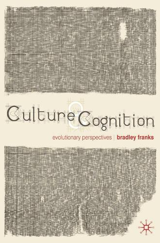 Culture and Cognition: Evolutionary Perspectives (Paperback)