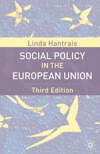 Social Policy in the European Union, Third Edition (Paperback)