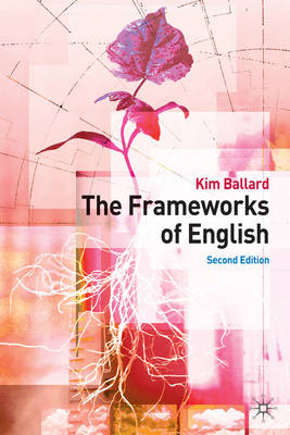 The Frameworks of English: Introducing Language Structures (Paperback)