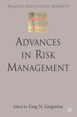 Advances in Risk Management - Finance and Capital Markets Series (Hardback)