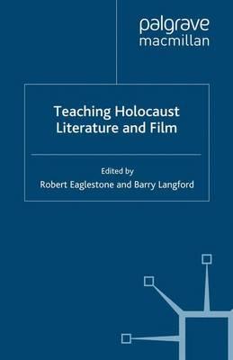 Teaching Holocaust Literature and Film - Teaching the New English (Paperback)
