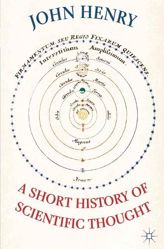 A Short History of Scientific Thought (Hardback)