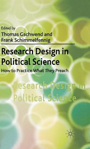 Research Design in Political Science: How to Practice what they Preach (Hardback)