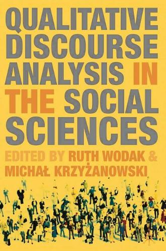 Qualitative Discourse Analysis in the Social Sciences (Hardback)
