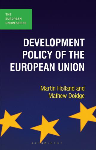 Development Policy of the European Union - The European Union Series (Hardback)