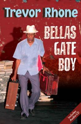 Bellas Gate Boy - Macmillan Caribbean Writers (Paperback)