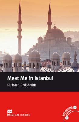 Macmillan Reader Level 5 Meet Me in Istanbul Intermediate Reader (B1+) (Board book)