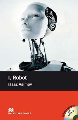 Macmillan Reader Level 4 I, Robot Pre-Intermediate Reader (B1) (Board book)