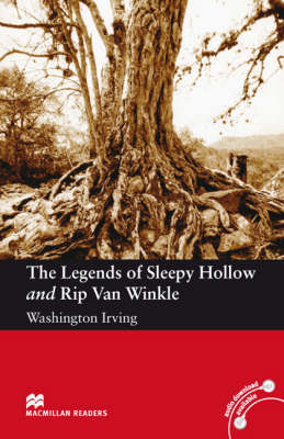 Macmillan Reader Level 3 The Legends of Sleepy Hollow and Rip Van Winkle Elementary Reader (A2) (Board book)