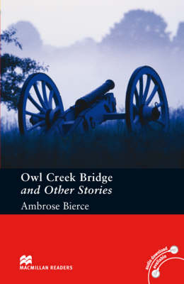 Owl Creek Bridge and Other Stories Pre-intermediate Level (Board book)
