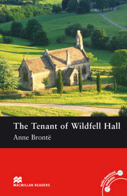 The The Tenant of Wildfell Hall: Macmillan Reader Level 4 Tenant Wildfell Hall Pre-Intermediate Reader (B1) Pre-intermediate Level (Paperback)