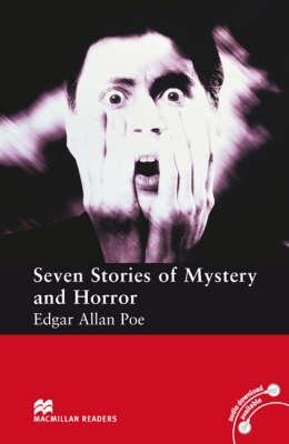 Macmillan Reader Level 3 Seven Stories of Mystery and Horror Elementary Reader (Board book)