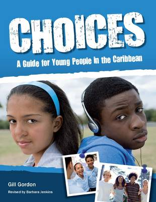 Choices: A Guide for Young People (Caribbean) (Paperback)