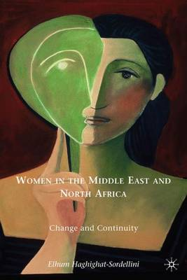 Women in the Middle East and North Africa: Change and Continuity (Hardback)