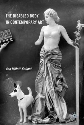 The Disabled Body in Contemporary Art (Hardback)