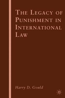 The Legacy of Punishment in International Law (Hardback)