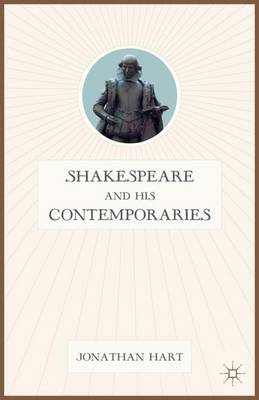 Shakespeare and His Contemporaries (Hardback)