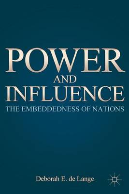 Power and Influence: The Embeddedness of Nations (Hardback)
