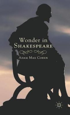 Wonder in Shakespeare (Hardback)